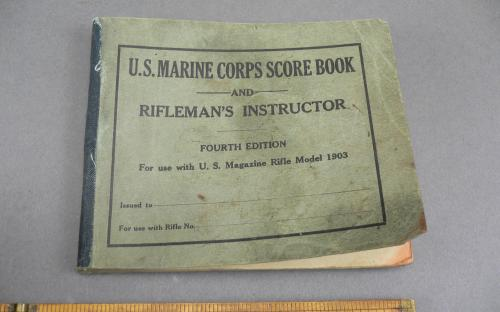 US Marine corps score book and riflemans instructor 1929 4th edition by Lt Col William Harlee